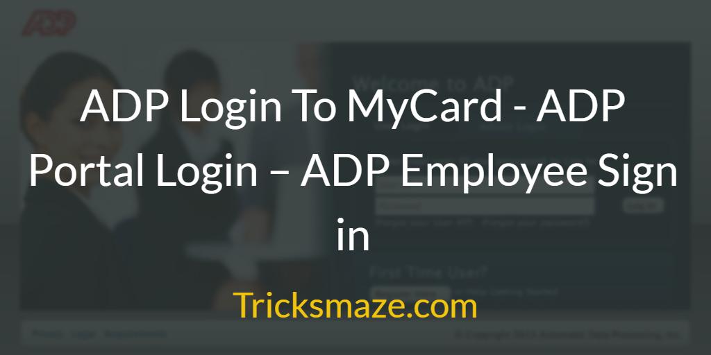 ADP Login To MyCard - ADP Portal Login
