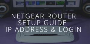 Netgear Router Setup Guide