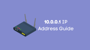 10.0.0.1 IP Address Guide