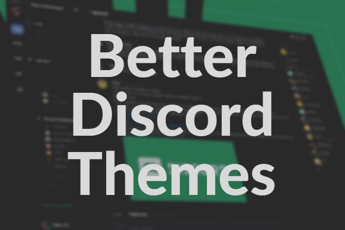 better discord themes