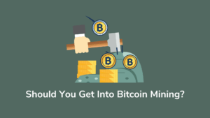 Should You Get Into Bitcoin Mining?